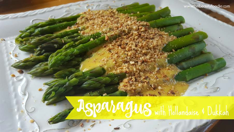 asaparagus hollandaise and dukkah recipe